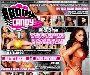 Ebony Candy - The Most Gorgeous Young Ebony Babes Anywhere Online! Black oral, anal sex, amateur nubians, black lesbians, ebony gangbangs!