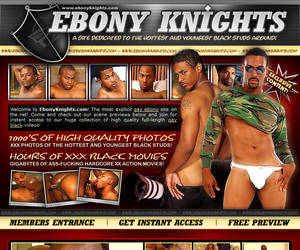 Ebony Knights- site dedicated to the Hottest and Youngest black studs arround!