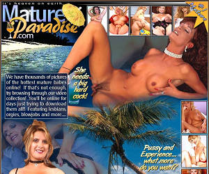 Mature Paradise - Your Source of Mature Porn